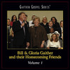 Bill & Gloria Gaither and Their Homecoming Fraiends, Vol. 1